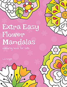 Extra Easy Flower Mandalas Colouring Book For Kids
