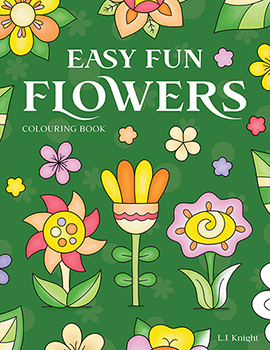 Easy Fun Flowers Coloring Book by L.J. Knight