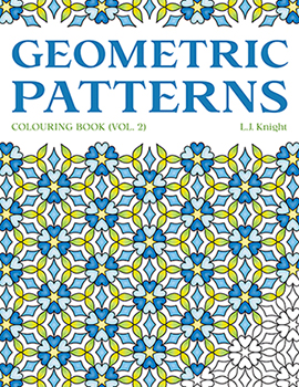 Geometric Patterns Coloring Book (Volume 2) by L.J. Knight