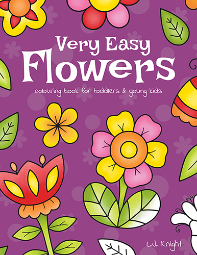 Very Easy Flowers Colouring Book, by L.J. Knight