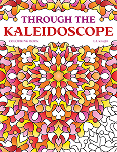 Through the Kaleidoscope Colouring Book