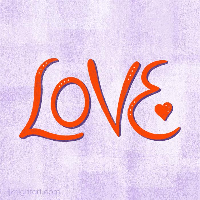 0001-ljknight-love-hand-lettering-700.jpg